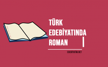 Türk Edebiyatında Roman Özellikleri